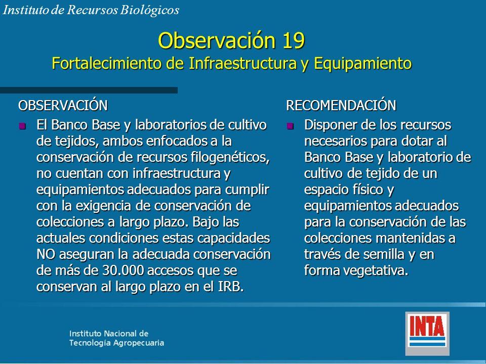 Observación 19 Fortalecimiento de Infraestructura y Equipamiento