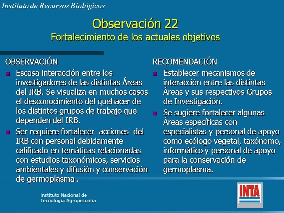 Observación 22 Fortalecimiento de los actuales objetivos