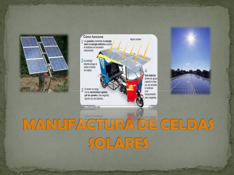 MANUFACTURA DE CELDAS SOLARES