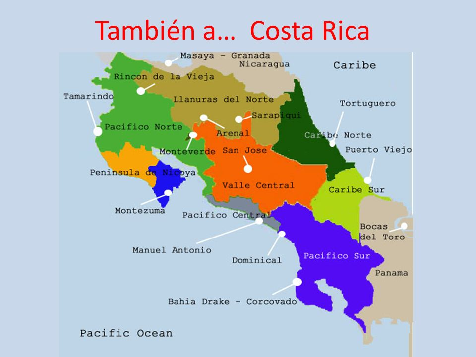 También a… Costa Rica