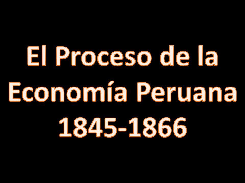 El Proceso de la Economía Peruana 1845-1866