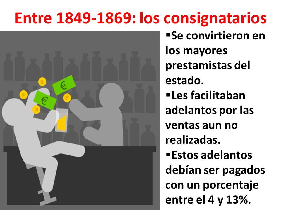 Entre 1849-1869: los consignatarios