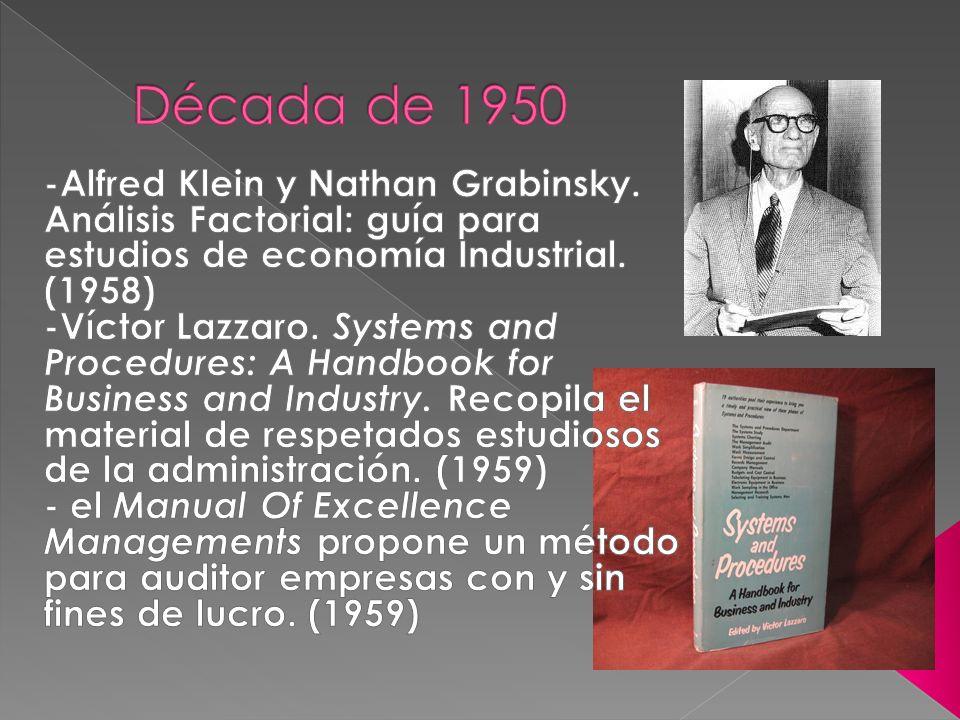 Década de 1950 -Alfred Klein y Nathan Grabinsky. Análisis Factorial: guía para estudios de economía Industrial. (1958)