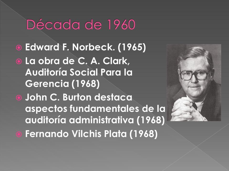 Década de 1960 Edward F. Norbeck. (1965)