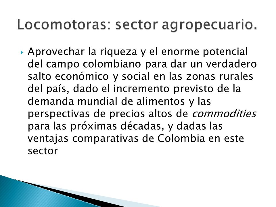 Locomotoras: sector agropecuario.