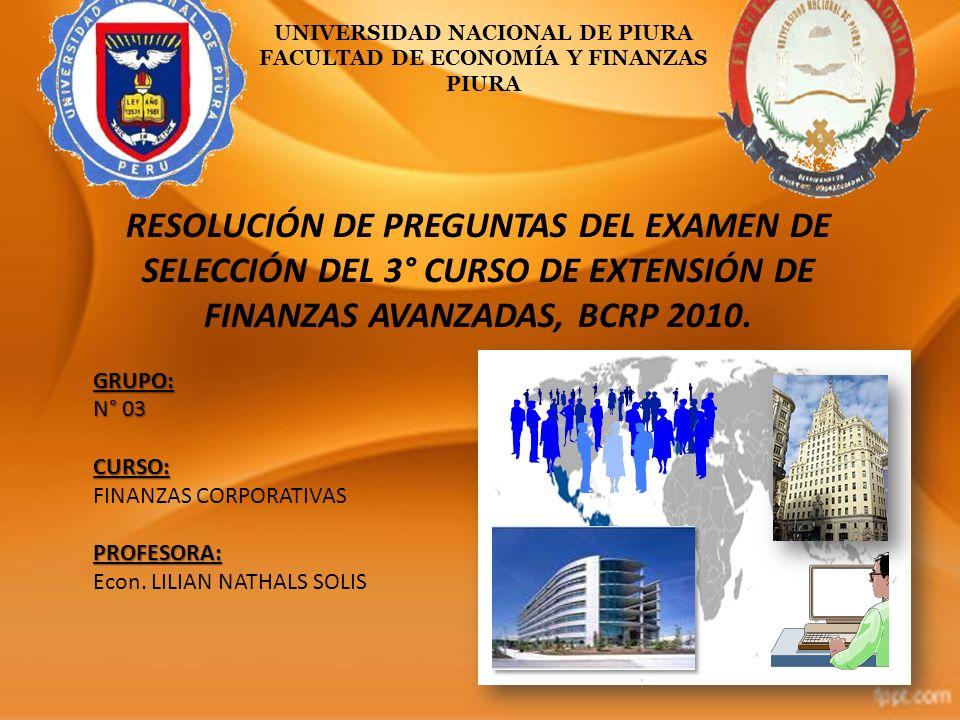 UNIVERSIDAD NACIONAL DE PIURA FACULTAD DE ECONOMÍA Y FINANZAS