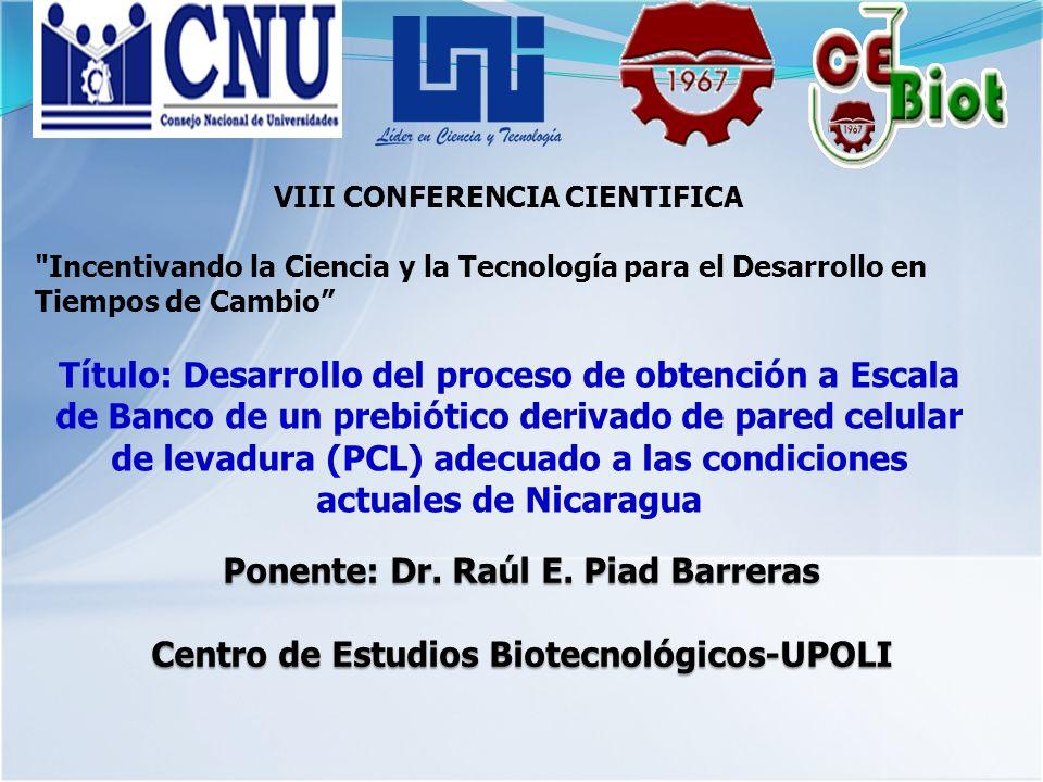 Ponente: Dr. Raúl E. Piad Barreras