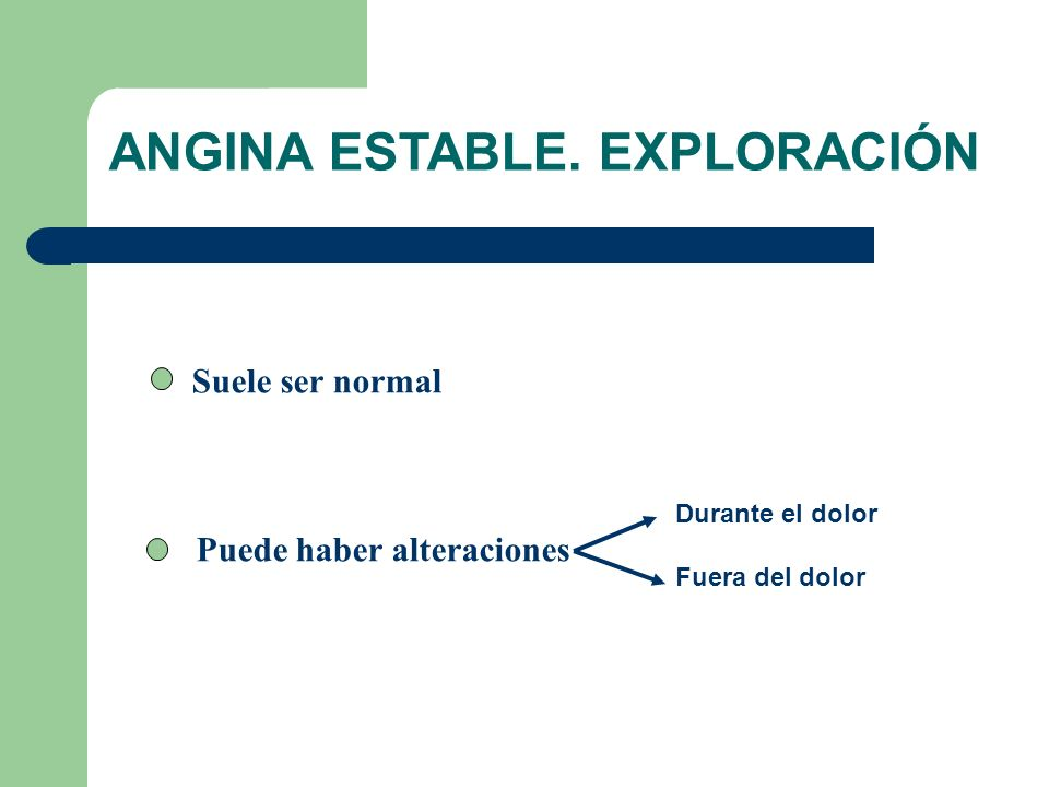 ANGINA ESTABLE. EXPLORACIÓN