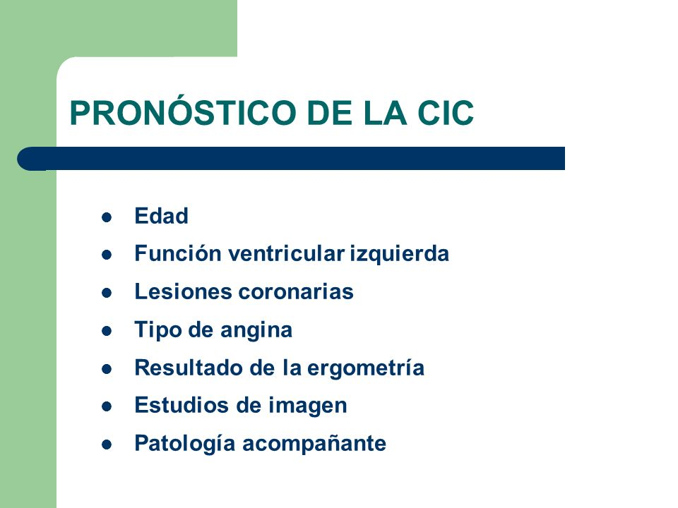 PRONÓSTICO DE LA CIC Edad Función ventricular izquierda