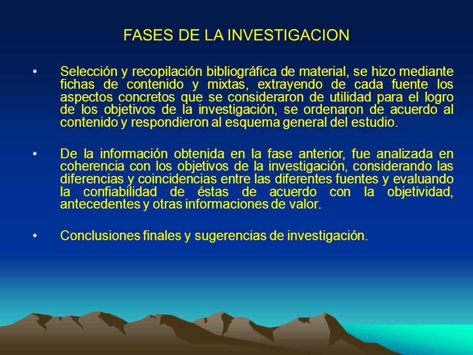 FASES DE LA INVESTIGACION