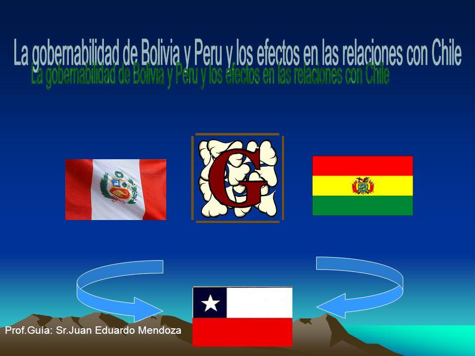 La gobernabilidad de Bolivia y Peru y los efectos en las relaciones con Chile