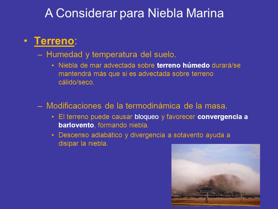 A Considerar para Niebla Marina