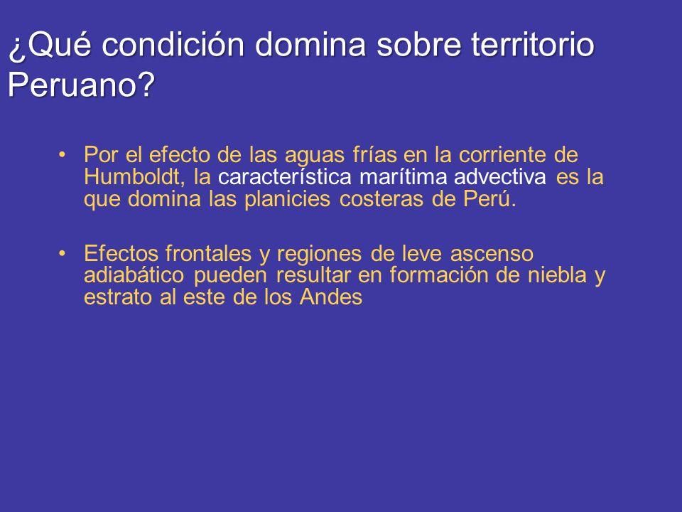 ¿Qué condición domina sobre territorio Peruano