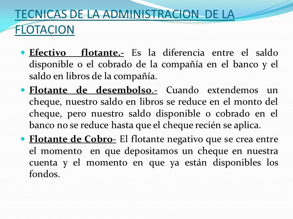 TECNICAS DE LA ADMINISTRACION DE LA FLOTACION