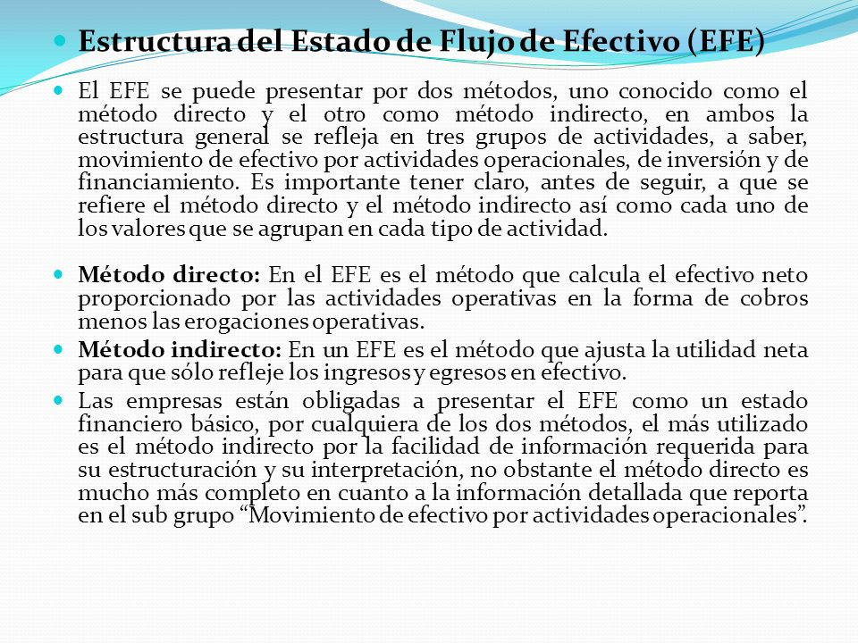 Estructura del Estado de Flujo de Efectivo (EFE)