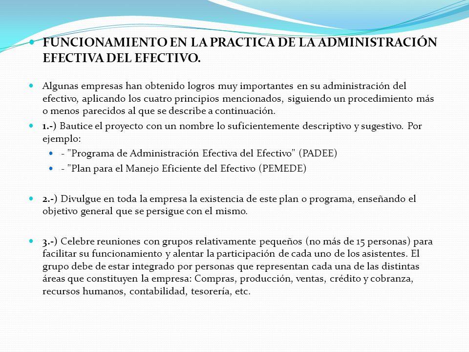 FUNCIONAMIENTO EN LA PRACTICA DE LA ADMINISTRACIÓN EFECTIVA DEL EFECTIVO.