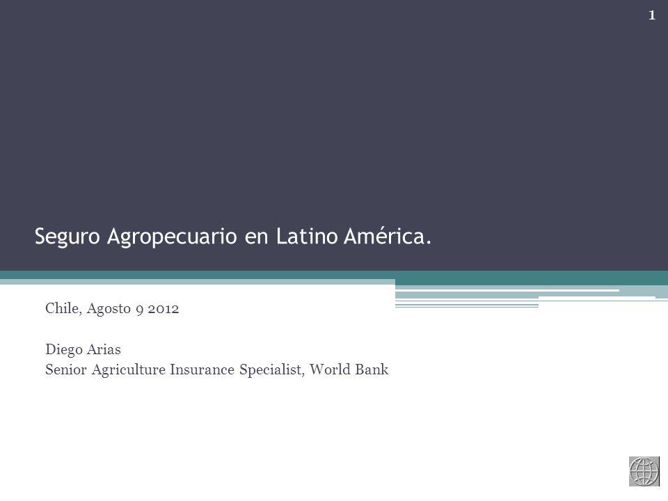 Seguro Agropecuario en Latino América.