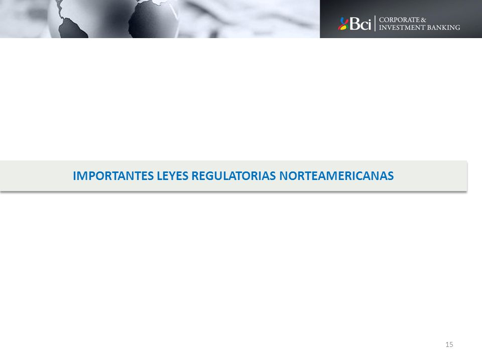 IMPORTANTES LEYES REGULATORIAS NORTEAMERICANAS
