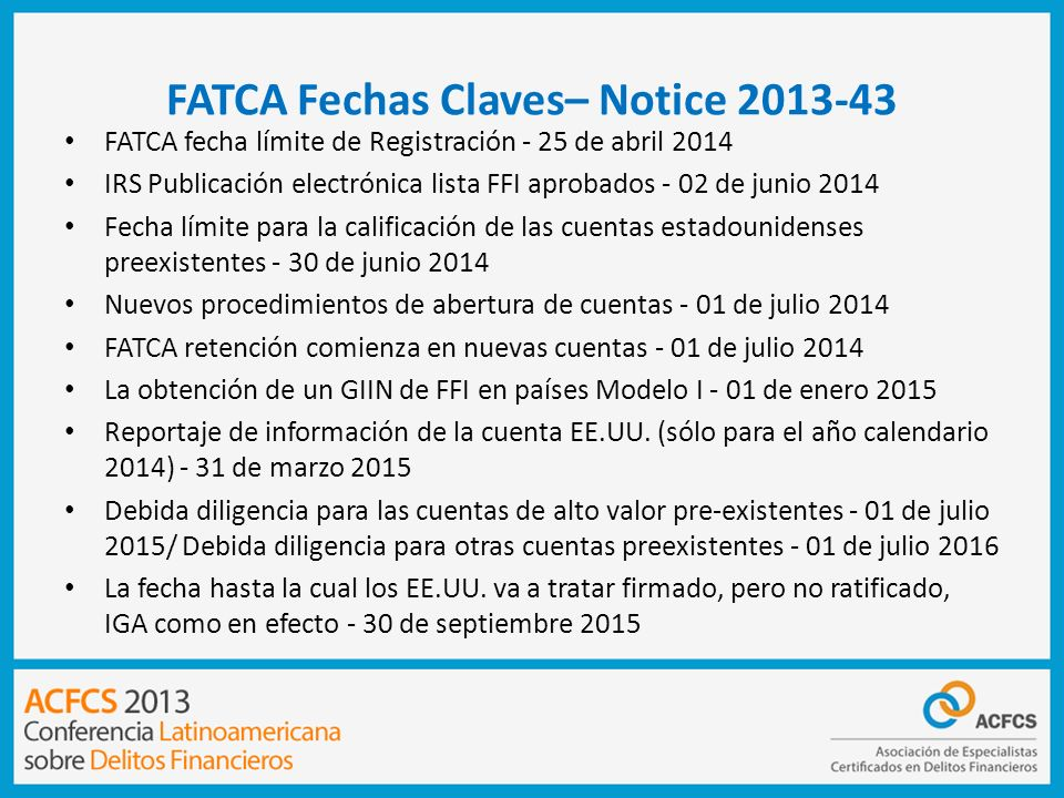 FATCA Fechas Claves– Notice 2013-43