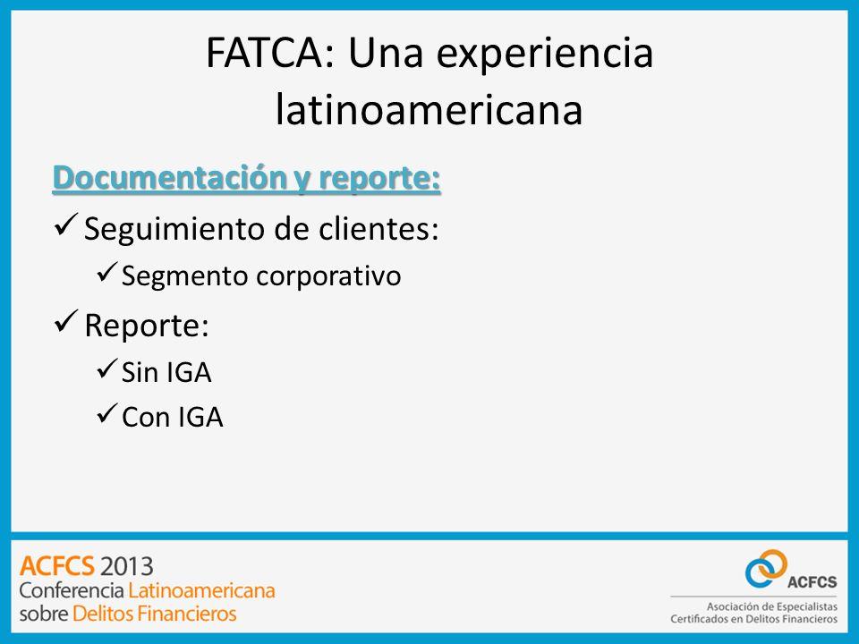 FATCA: Una experiencia latinoamericana
