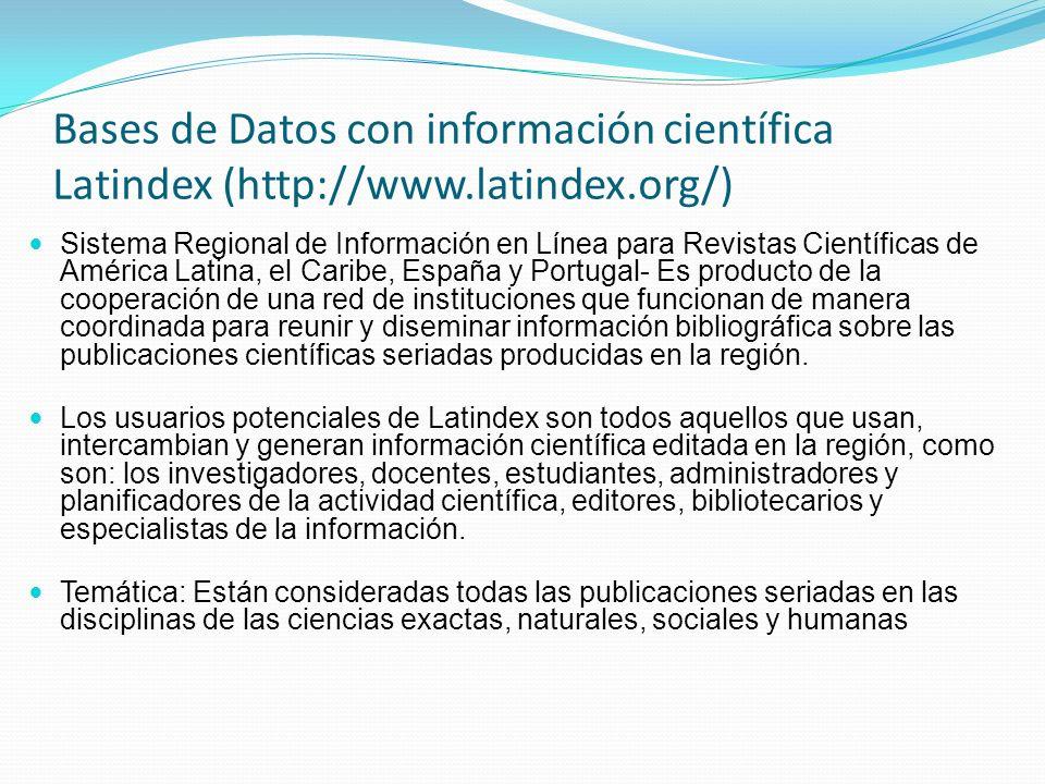Bases de Datos con información científica Latindex (http://www