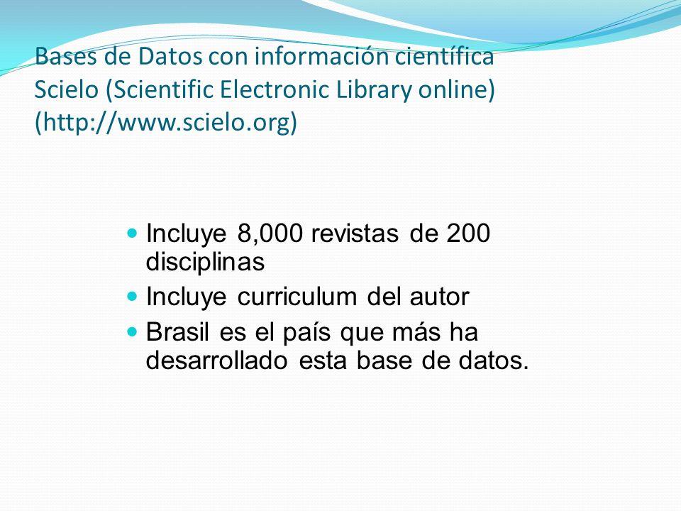 Bases de Datos con información científica Scielo (Scientific Electronic Library online) (http://www.scielo.org)