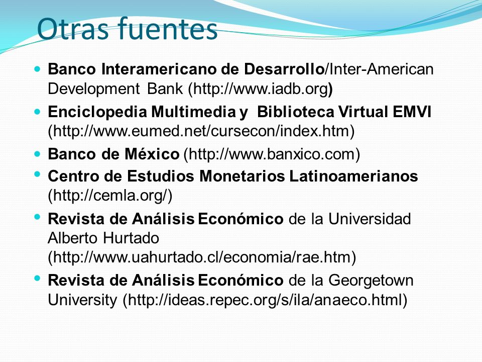 Otras fuentes Banco Interamericano de Desarrollo/Inter-American Development Bank (http://www.iadb.org)
