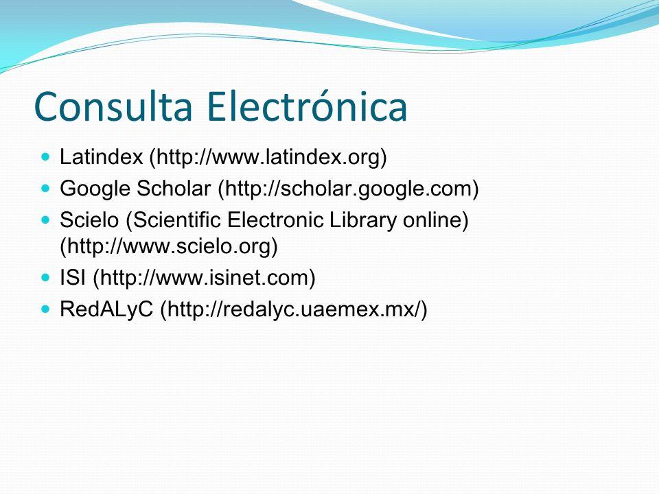 Consulta Electrónica Latindex (http://www.latindex.org)