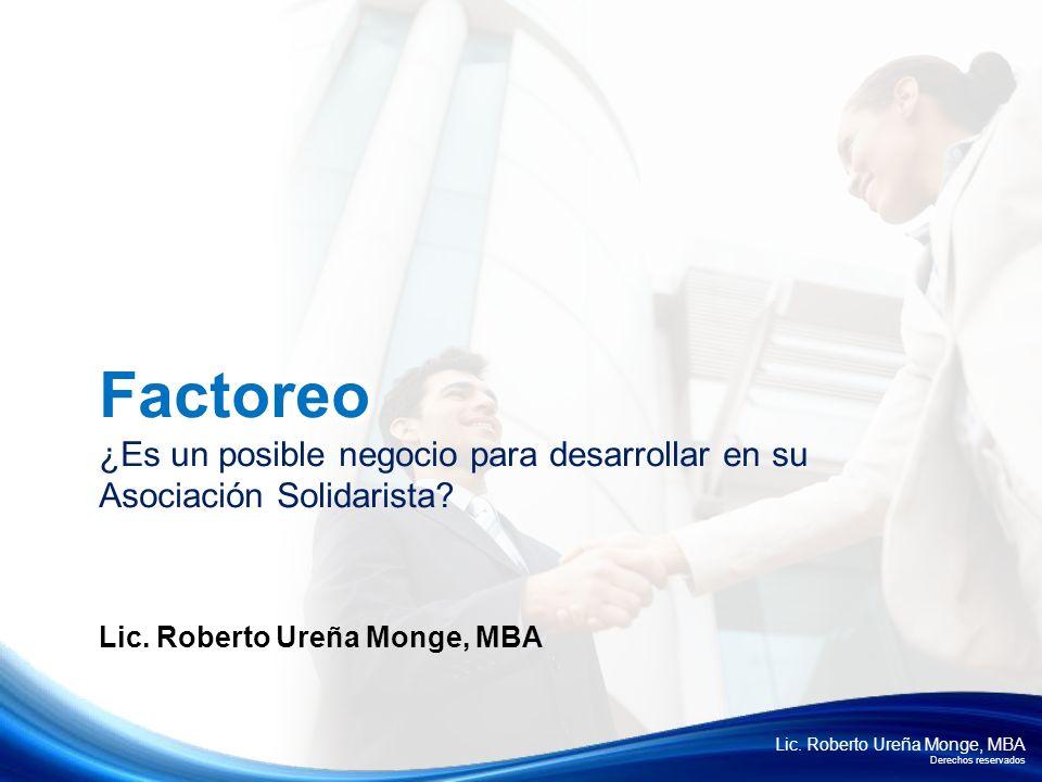 Factoreo ¿Es un posible negocio para desarrollar en su Asociación Solidarista.