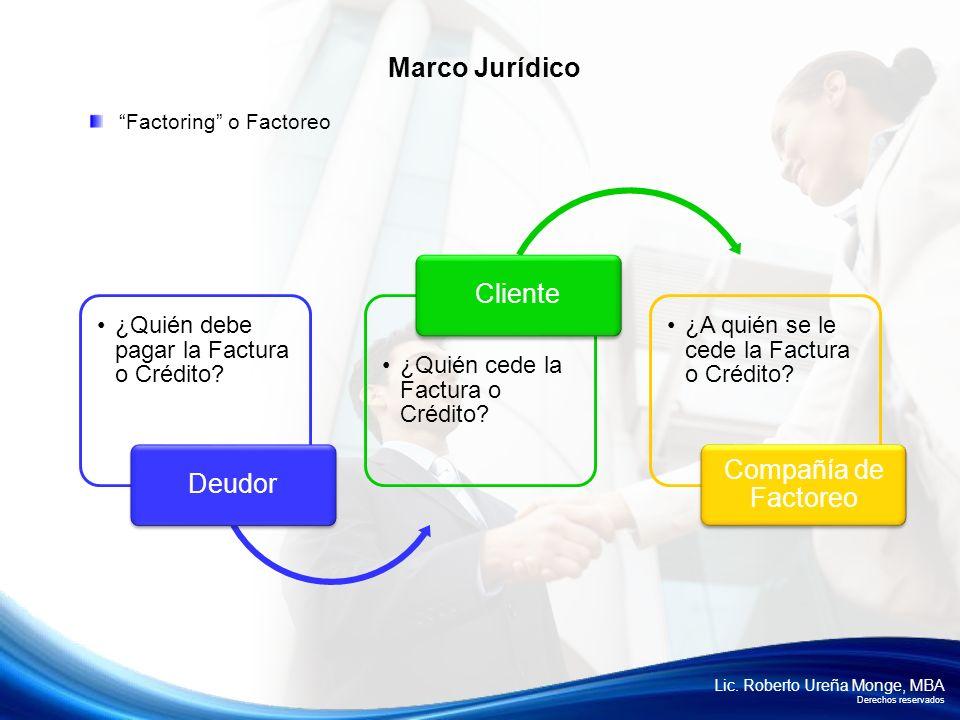Marco Jurídico Cliente Compañía de Factoreo Deudor