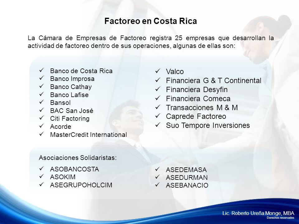 Factoreo en Costa Rica Valco Financiera G & T Continental