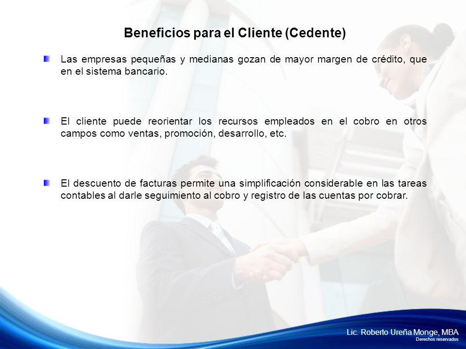 Beneficios para el Cliente (Cedente)