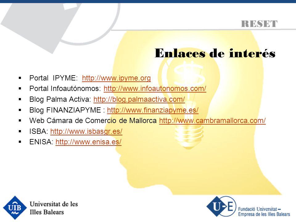 Enlaces de interés RESET Portal IPYME: http://www.ipyme.org