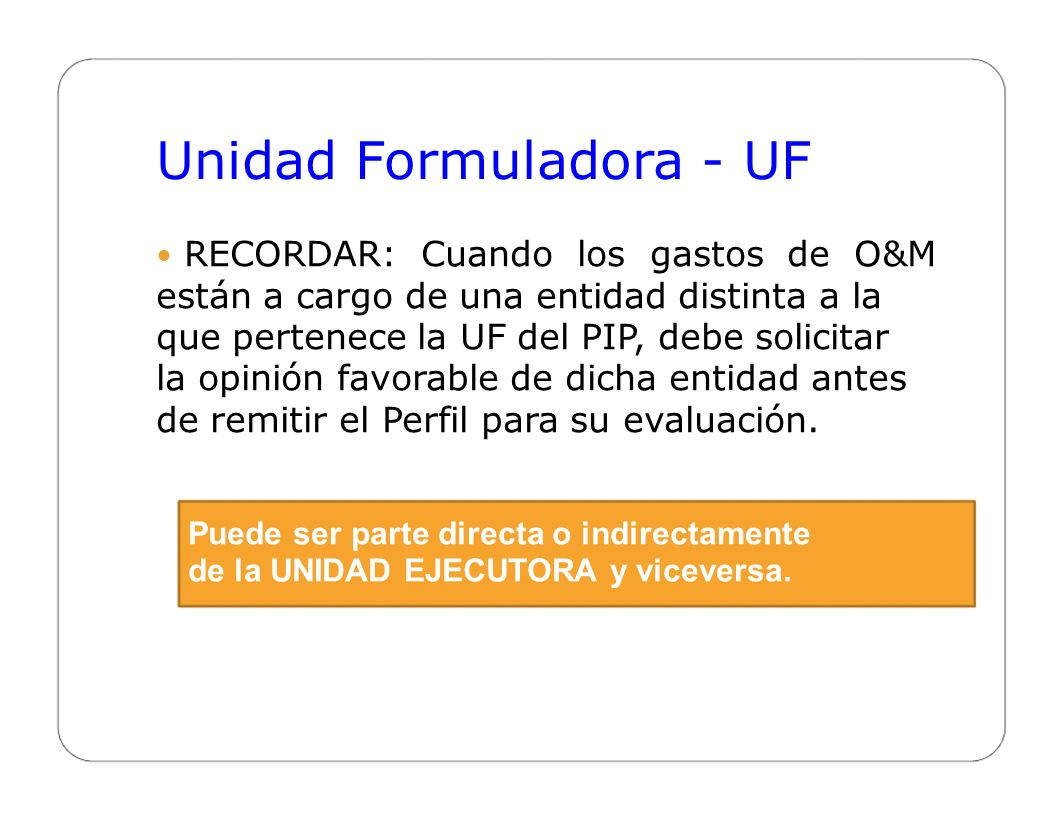 Unidad Formuladora - UF