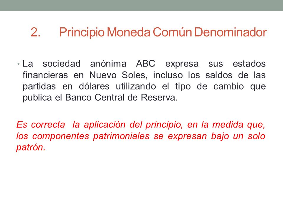 2. Principio Moneda Común Denominador