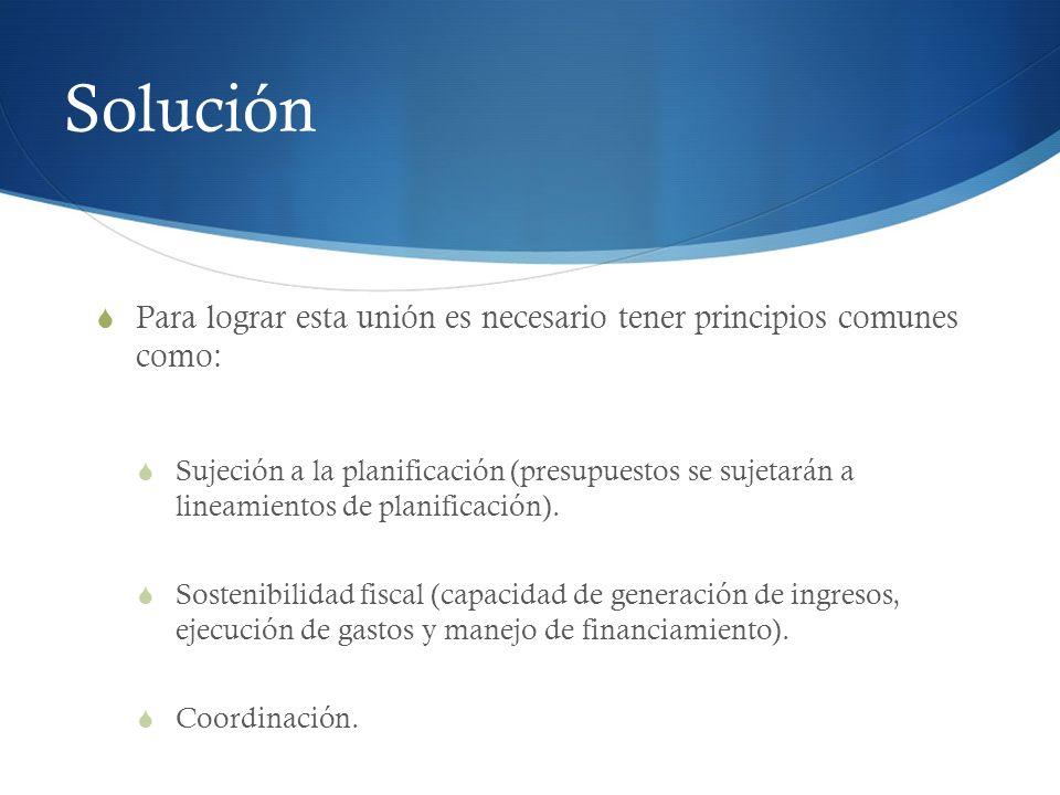 Solución Para lograr esta unión es necesario tener principios comunes como: