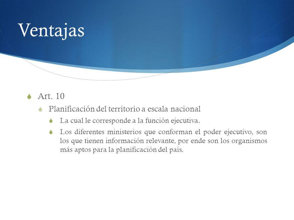 Ventajas Art. 10 Planificación del territorio a escala nacional