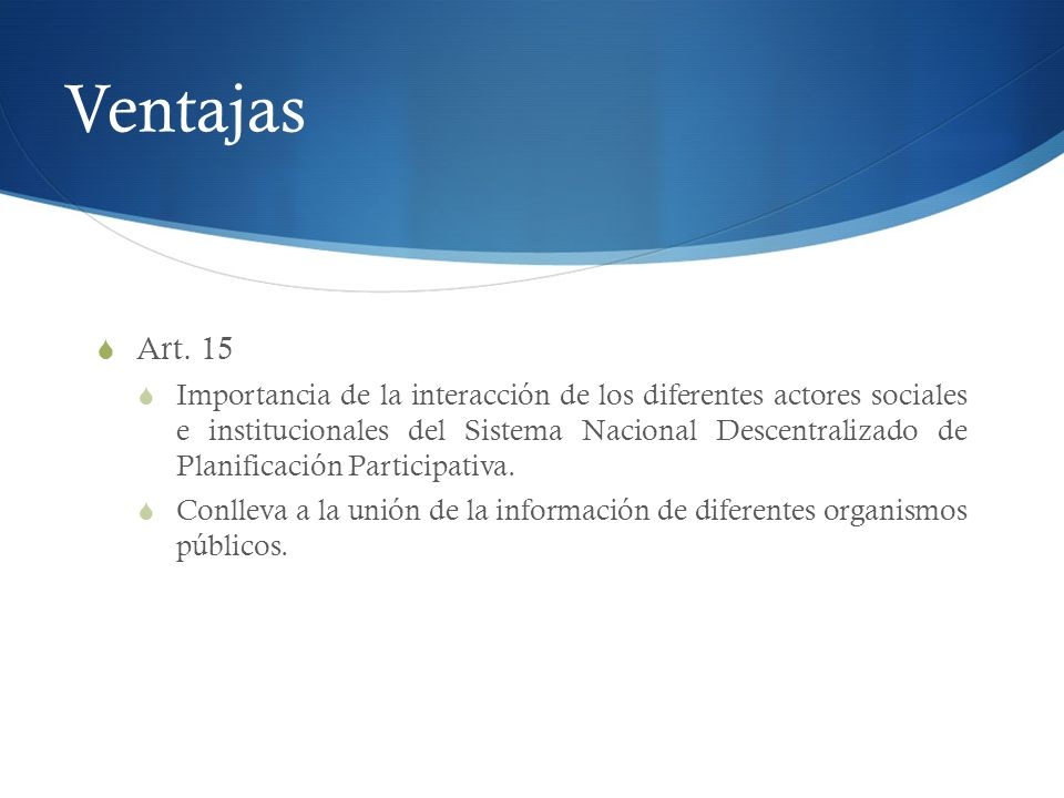 Ventajas Art. 15.