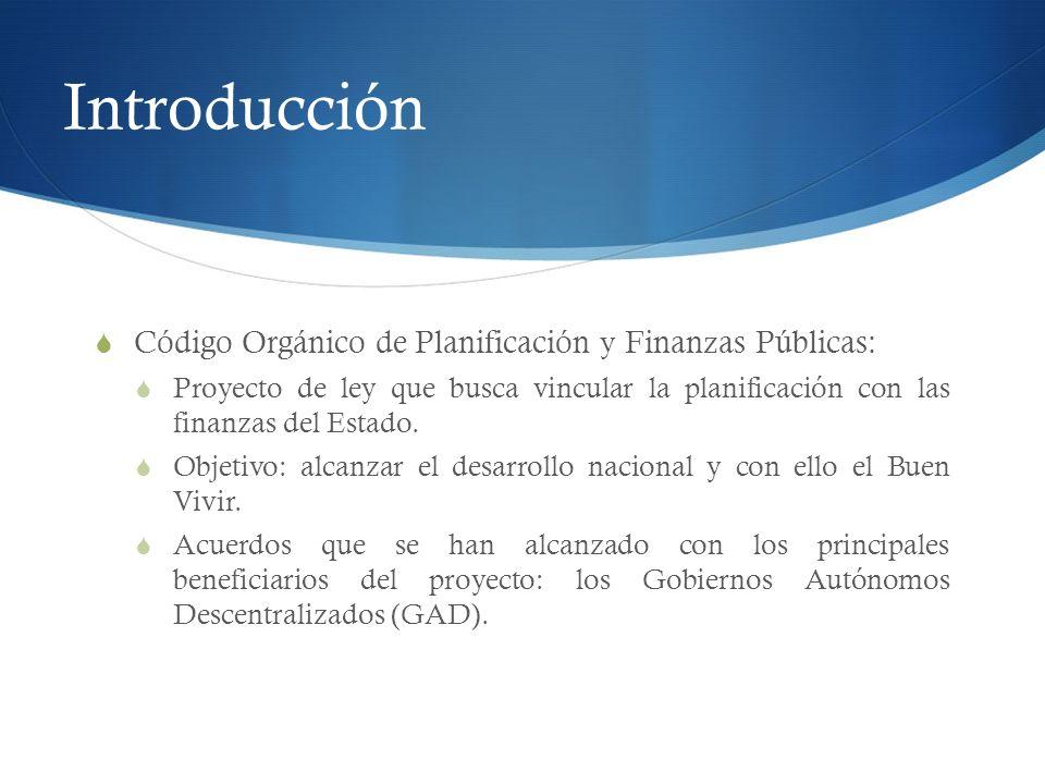 Introducción Código Orgánico de Planificación y Finanzas Públicas:
