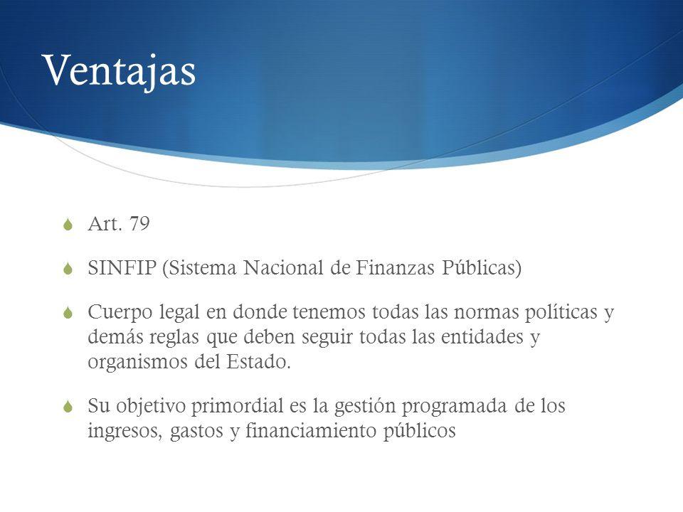 Ventajas Art. 79 SINFIP (Sistema Nacional de Finanzas Públicas)