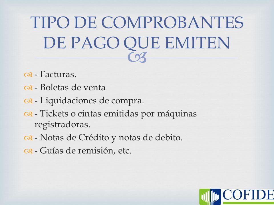 TIPO DE COMPROBANTES DE PAGO QUE EMITEN