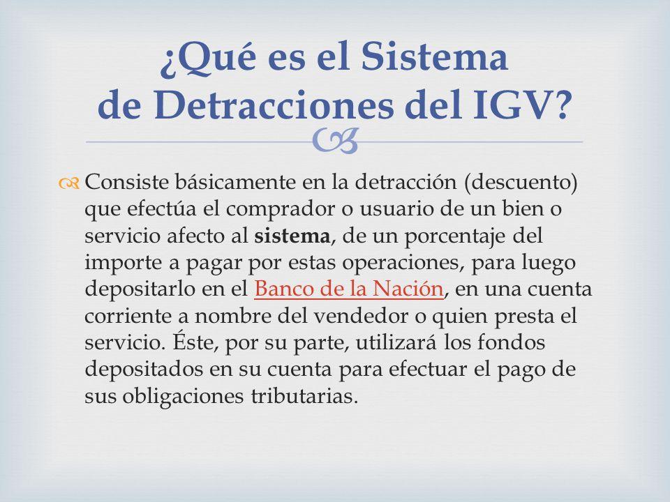 ¿Qué es el Sistema de Detracciones del IGV