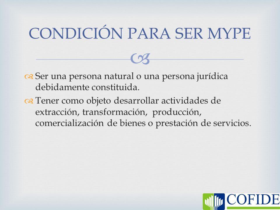 CONDICIÓN PARA SER MYPE
