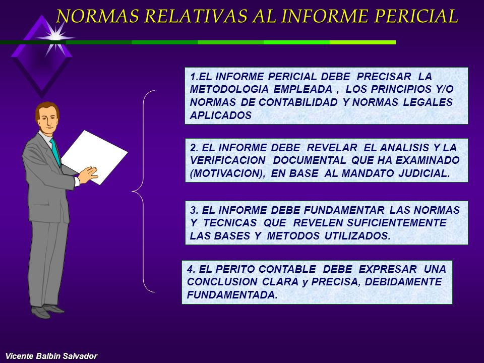 NORMAS RELATIVAS AL INFORME PERICIAL