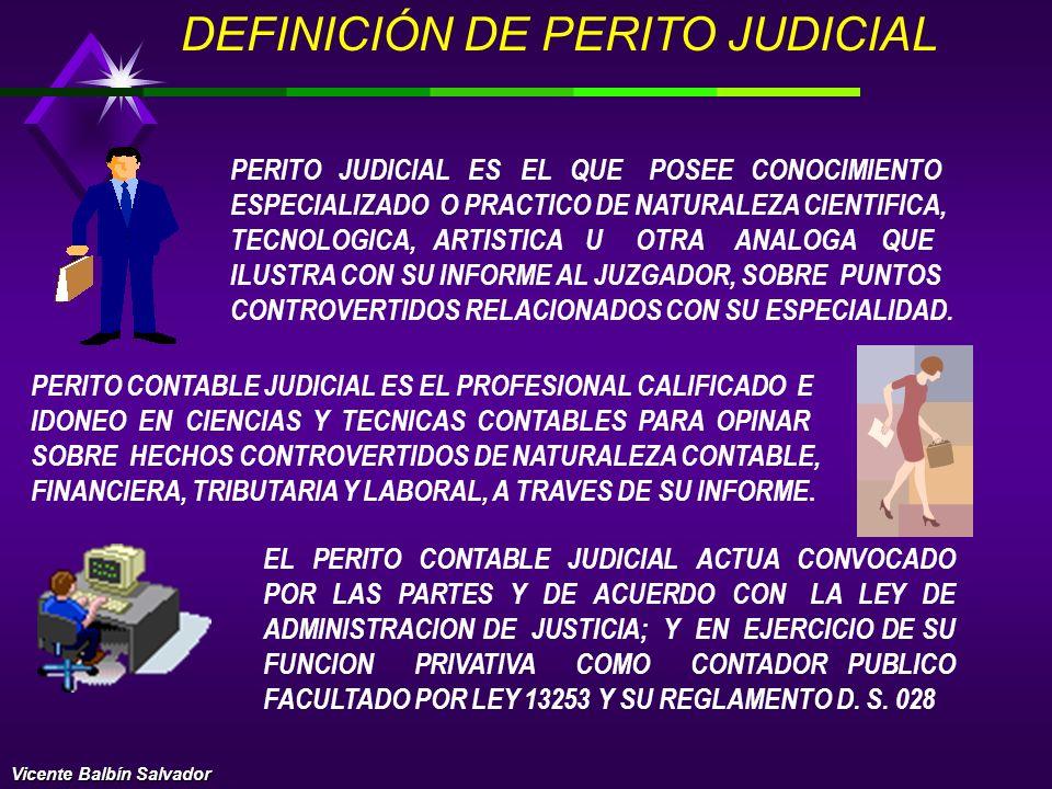 DEFINICIÓN DE PERITO JUDICIAL