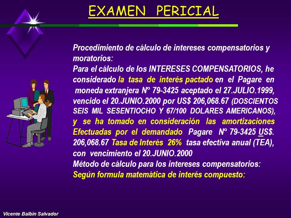EXAMEN PERICIAL Procedimiento de cálculo de intereses compensatorios y