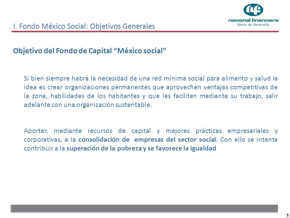 I. Fondo México Social: Objetivos Generales