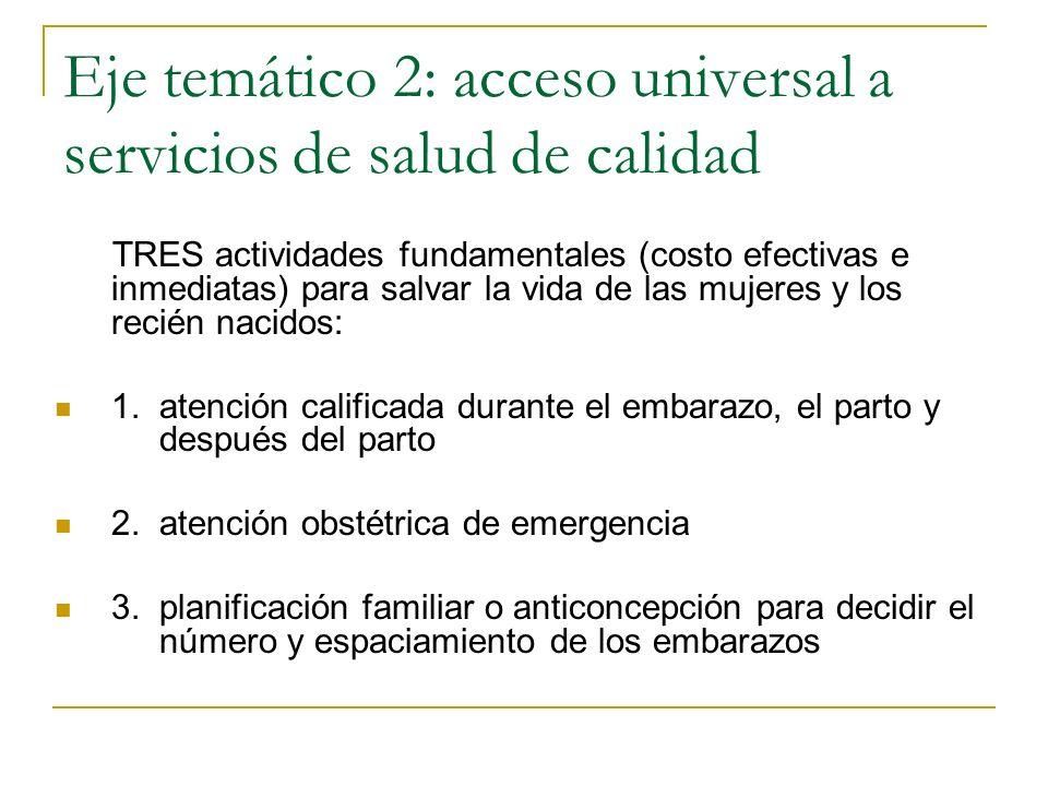 Eje temático 2: acceso universal a servicios de salud de calidad