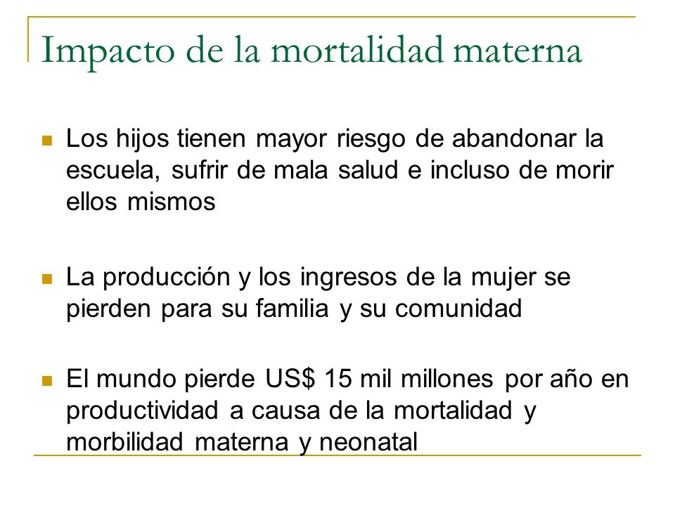 Impacto de la mortalidad materna