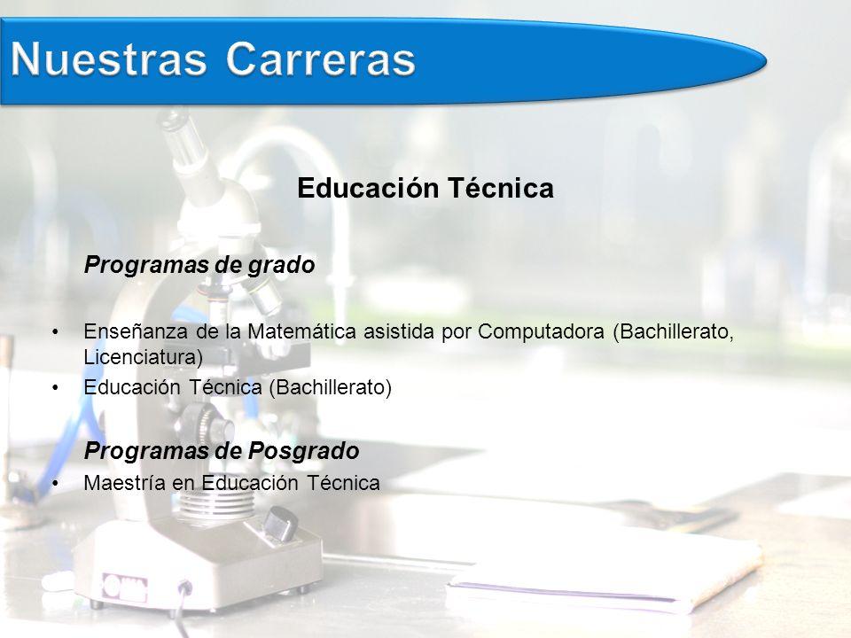 Nuestras Carreras Educación Técnica Programas de grado